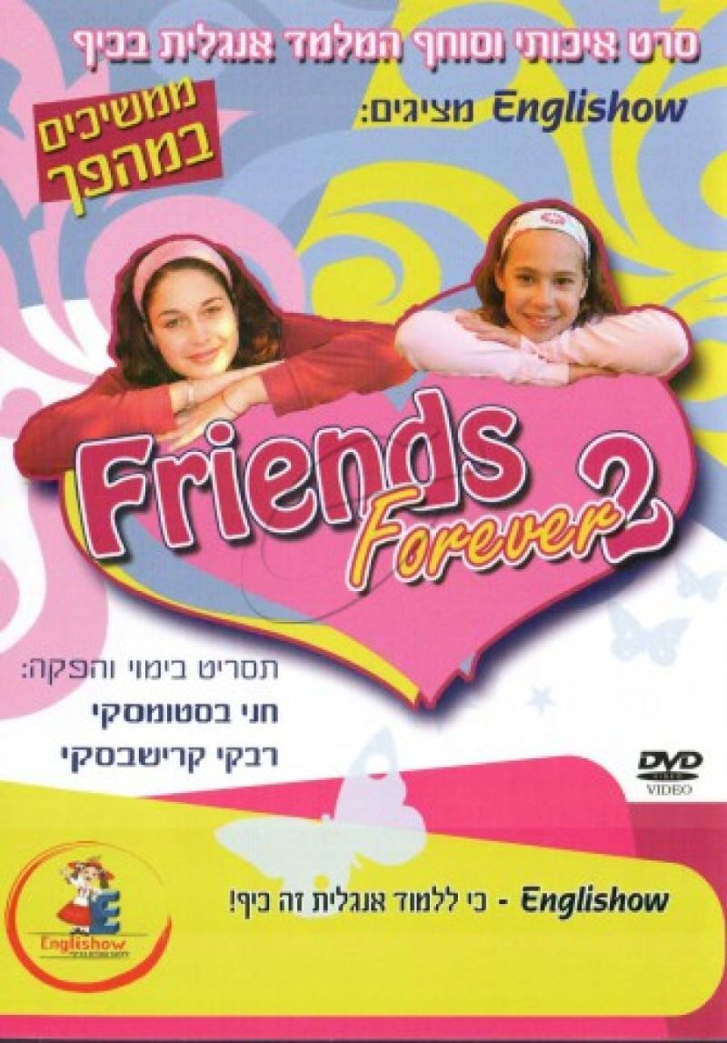FRIENDS FOREVER 2 - ENGLISHOW